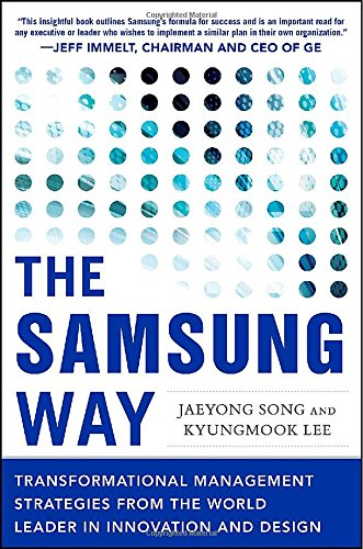 Preisvergleich Produktbild The Samsung Way: Transformational Management Strategies from the World Leader in Innovation and Design