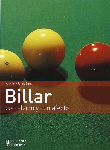 Billar/ Pool: Con efecto y con afecto/ With Effect and Sympathy par VALERIANO PARERA SANS