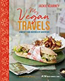 My Vegan Travels: Comfort food inspired by adventure