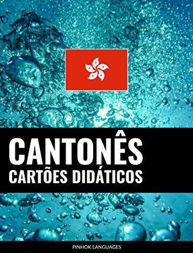 Cartões didáticos em cantonês: 800 cartões didáticos importantes de cantonês-português e português-cantonês (Portuguese Edition)