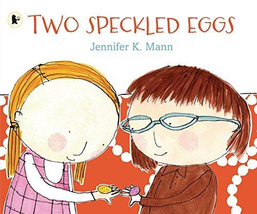 Two Speckled Eggs by Jennifer K. Mann (2014-03-06)