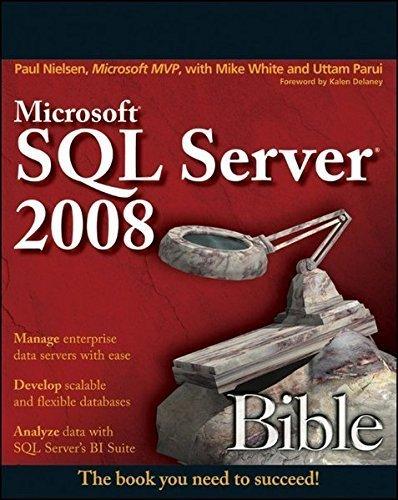 Microsoft SQL Server 2008 Bible by Paul Nielsen (2009-08-31)