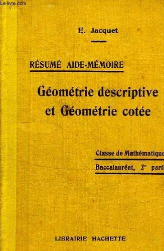 Resume aide-memoire, geometrie cotee, classe de mathematiques, baccalaureat, 2e partie par JACQUET E.