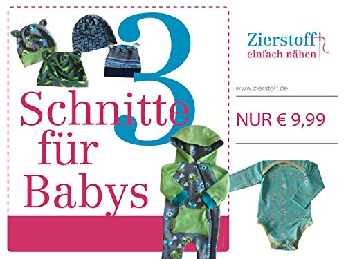 Schnittmuster für Kinder - Angebot bestehend aus einem Babyanzug, einem Body und Mützen für Babys und Kleinkinder bis 1 Jahr auf CD für 9,99 Euro