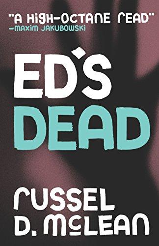 Ed's Dead by [McLean, Russel D]