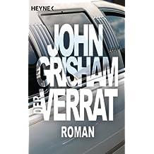 Der Verrat: Roman (German Edition)