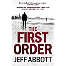 The First Order (Sam Capra) by Jeff Abbott (2016-10-27)