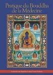 Pratique du Bouddha de la M�decine (P...