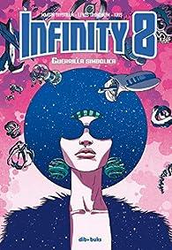 Infinity 8 vol 4: Guerrilla Simbólica par Martin Trystram