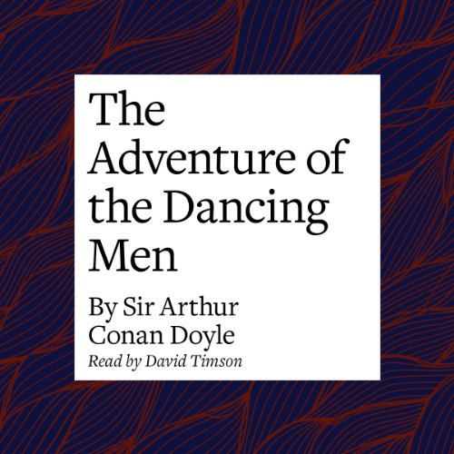 The Adventure of the Dancing Men  Audiolibri