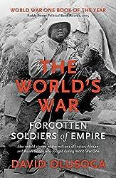 The World's War by David Olusoga (9-Apr-2015) Paperback