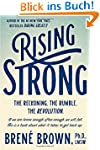 Rising Strong: The Reckoning. The Rum...
