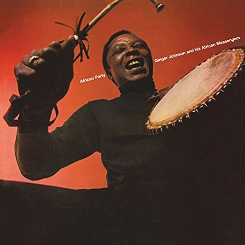 African Party by Ginger Johnson and His African Messengers (2015-08-03) (Freestyle Messenger)