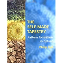 The Self Made Tapestry: Pattern Formation in Nature