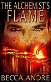 The Alchemist's Flame (The Final Formula Series, Book 3) (English Edition)