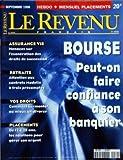 Telecharger Livres REVENU FRANCAIS LE du 01 09 1998 BOURSE PEUT ON FAIRE CONFIANCE A SON BANQUIER ASSURANCE VIE L EXONERATION DES DROITS DE SUCCESSION RETRAITE CONTRATS MADELIN A FRAIS PRECOMPTES VOS DROITS DIVORCE PLACEMENTS DE 12 A 25 ANS LES SOLUTION (PDF,EPUB,MOBI) gratuits en Francaise