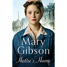 Hattie's Home: After the war, London's in ruins. A story of love and laughter, against all the odds