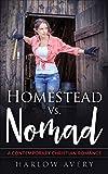 Homestead Vs. Nomad: Contemporary Christian Romance Novella