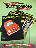 L'Italia su Quattroruote 1956. La prima annata di Quattroruote. Le undici ristampe del 1956. Ediz. illustrata