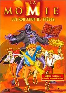 La Momie - Vol.1 : Les Rouleaux de Thèbes