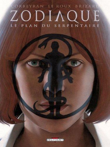 Zodiaque - Le Plan du Serpentaire