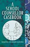 A school counsellor casebook