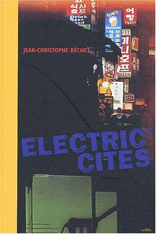 Electric'Cités par Jean-Christophe Béchet