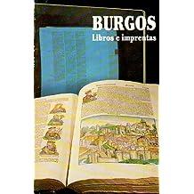 BURGOS. LIBROS E IMPRENTAS.