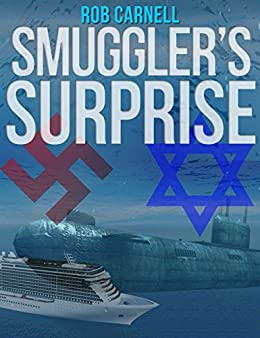 Smugglers Surprise (Surprise Series Book 2) (English Edition) par [Carnell, Rob]