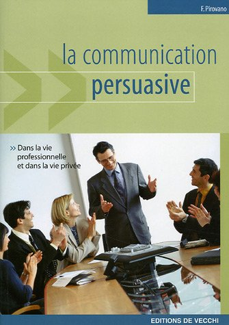La communication persuasive