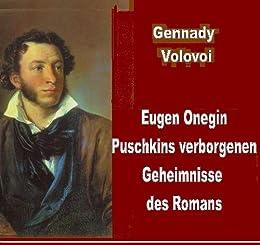 Eugen Onegin - Puschkins verborgenen Geheimnisse des Romans