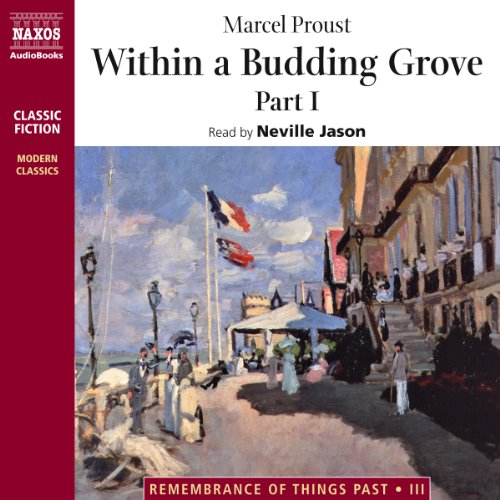 Within a Budding Grove, Part 1  Audiolibri