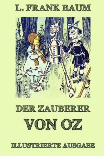 Der Zauberer von Oz: Ausgabe mit über 20 (Zauberer Von Der Kinder Oz)