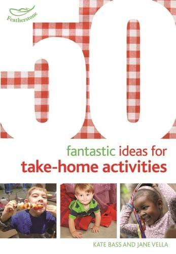 50 Fantastic Ideas for Take-Home Activities by Kate Bass (2016-01-14)