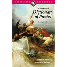 The Wordsworth Dictionary of Pirates (Wordsworth Reference)