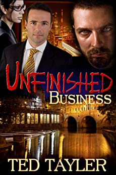 Unfinished Business by [Tayler, Ted]