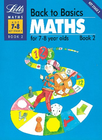 back-to-basics-maths-7-8-book-2-maths-for-7-8-year-olds-bk-2