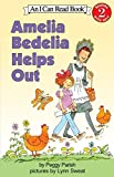 Amelia Bedelia Helps Out (My First I Can Read Book)