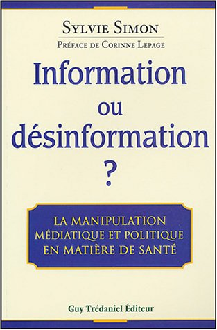 Information ou désinformation ? La manipulation médiatique et politique en matière de santé