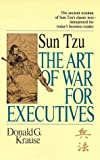 Sun Tzu The Art of War for Executives