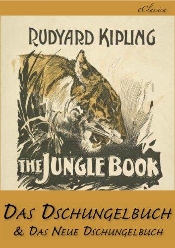 Das Dschungelbuch & Das Neue Dschungelbuch [Illustriert]