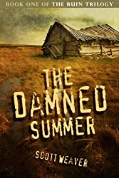 The Damned Summer (The Ruin Trilogy Book 1)
