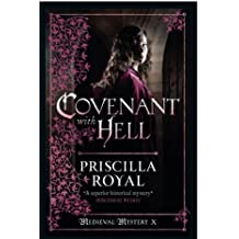 Covenant With Hell (Medieval Mystery) by Priscilla Royal (2013-12-01)