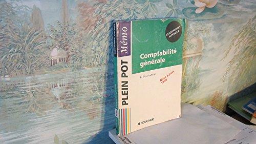 Comptabilit gnrale : Enseignement suprieur, BTS... IUT, MSTCF...