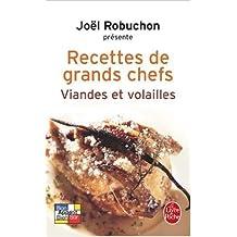 Viandes et volailles : Recettes de grands chefs de Joel Robuchon ( 12 octobre 2005 )
