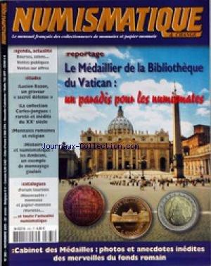 NUMISMATIQUE ET CHANGE [No 365] du 01/11/2005 - LE MEDAILLIER DE LA BIBLIOTHEQUE DU VATICAN - LUCIEN BAZOR - LA COLLECTION CARLES-JONGUES - MONNAIES ROMAINES ET RELIGION - LES AMBIANI - MONNAYAGE BAULOIS - CABINET DES MEDAILLES.