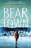 Beartown: From The New York Times Bestselling Author of A Man Called Ove