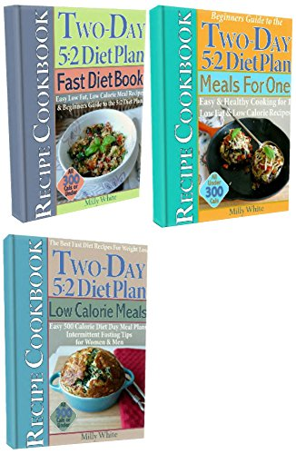 The Best Two-Day 5:2 Diet Plan Weight Loss Recipes Cookbook Set: Fast Diet Book, Low Calorie Meals, Meals For One under 300 calories, Easy 500 Calorie ... 5:2 Fast Diet Recipes 6) (English Edition) -