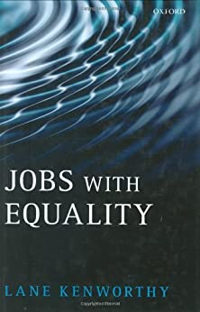 Jobs with Equality by [Kenworthy, Lane]