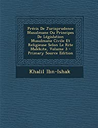 Precis de Jurisprudence Musulmane Ou Principes de Legislation Musulmane Civile Et Religieuse Selon Le Rite Malekite, Volume 3 - Primary Source Edition